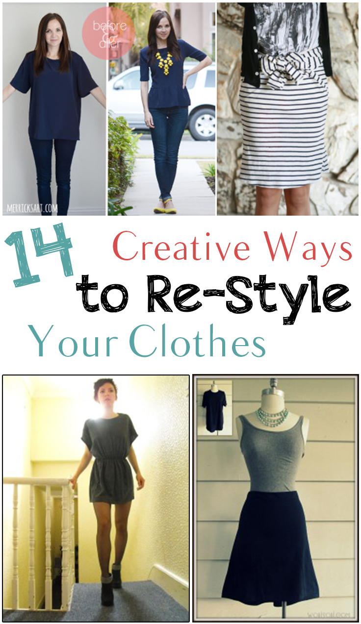 14 Creative Ways To Re Style Your Clothes Picky Stitch