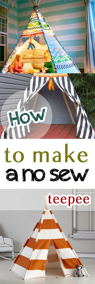 how to make a no sew teepee. Black Bedroom Furniture Sets. Home Design Ideas
