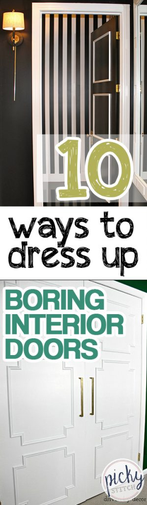 10 Ways to Dress Up Boring Interior Doors | How to Dress Up Interior Doors, How to Remodel Interior Doors, Interior Door DIY, How to Paint a Door, Quick Home Improvements, Fast Home Improvement Projects, DIY Home, DIY Home Decor, Popular Pin