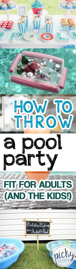 How to Throw a Pool Party Fit for Adults (and the Kids!)| Pool Party, Pool Party Tips and Tricks, Pool Party Hacks, How to Throw a Pool Party, DIY Pool Party Tips and Tricks, Popular Pin