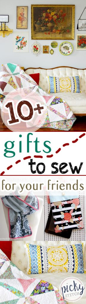 10+ Gifts to Sew For Your Friends  Sewing Crafts, Sewing, Sewing Projects, DIY Gifts, Handmade Gifts, Handmade Gifts for Friends, Sewing Patterns #Sewing #DIYGifts #HandmadeGifts #SewingPatterns