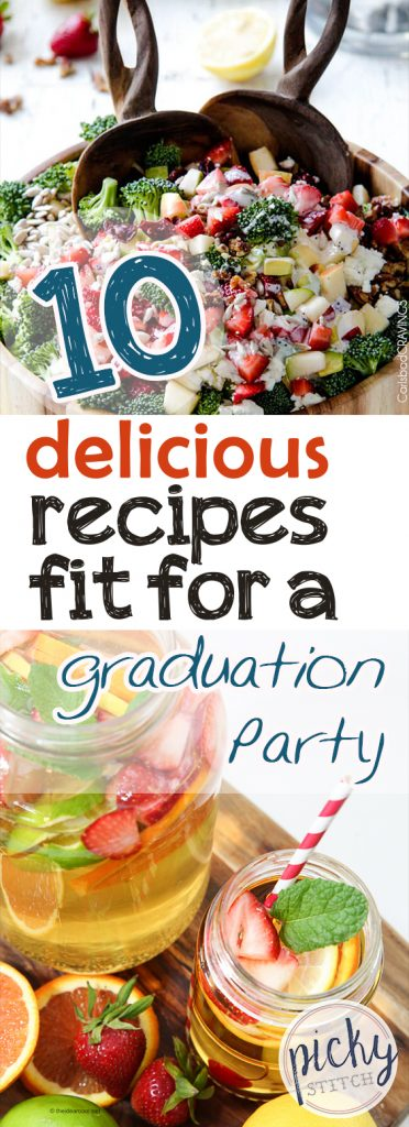 10 Delicious Recipes Fit For A Graduation Party| Party , Party Recipes, Party Food, Party Food Recipes, Party Food for a Crowd, Party Food Ideas, Party Food Ideas Easy, Party Ideas for a Crowd on a Budget