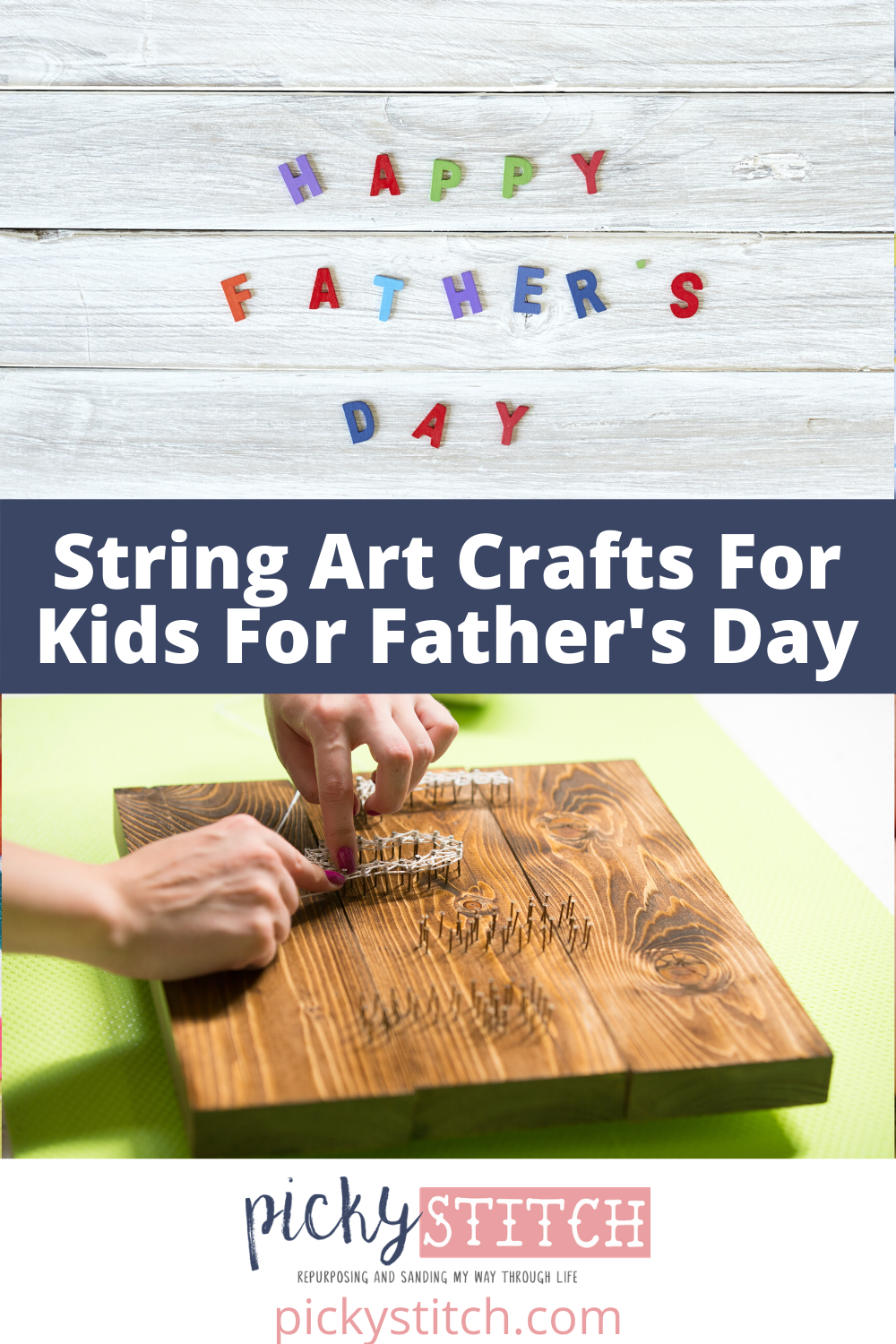Celebrate Father's Day is style. Let the kids show Dad how much they love him with one of these string art crafts for kids. They are cute and will mean so much to the guy who works so hard to support the family. #kidsgiftsforfathersday #stringartcraftsforkids #fathersday #pickystitchblog