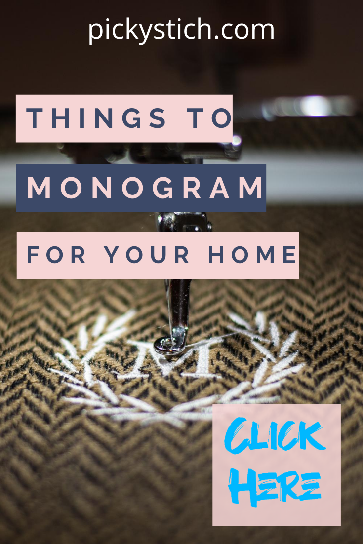 Want to add a personal touch to your home? Here are some easy ways to do it using monograms. Got vinyl? Great! Read the post to see all the things you can create #monogramsforyourhome #mongoram #homedecor #picktystitch.com