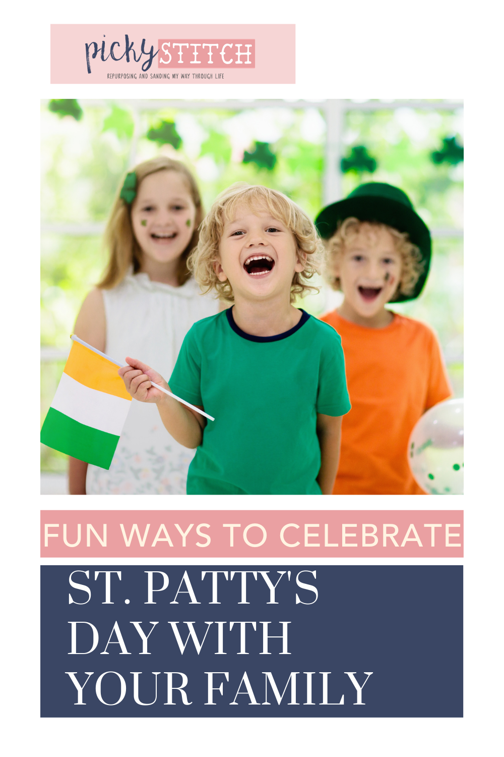 Pickystitch.com has loads of creative, family-friendly ideas. From projects to parties, find fun ways to spend time with your fam. This St. Patrick's Day, keep everyone entertained with these fun celebration ideas.
