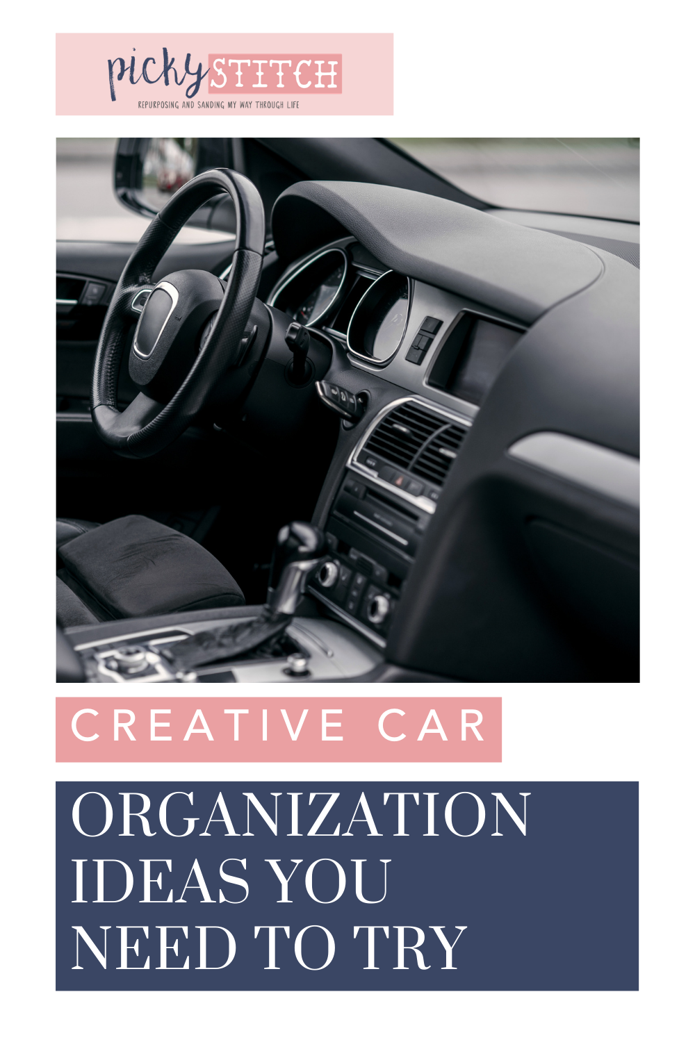 Pickystitch.com is loaded with simple ideas for organizing your home and life! Ditch your messy ride right away! Check out these easy and creative ways to get your car organized right now!