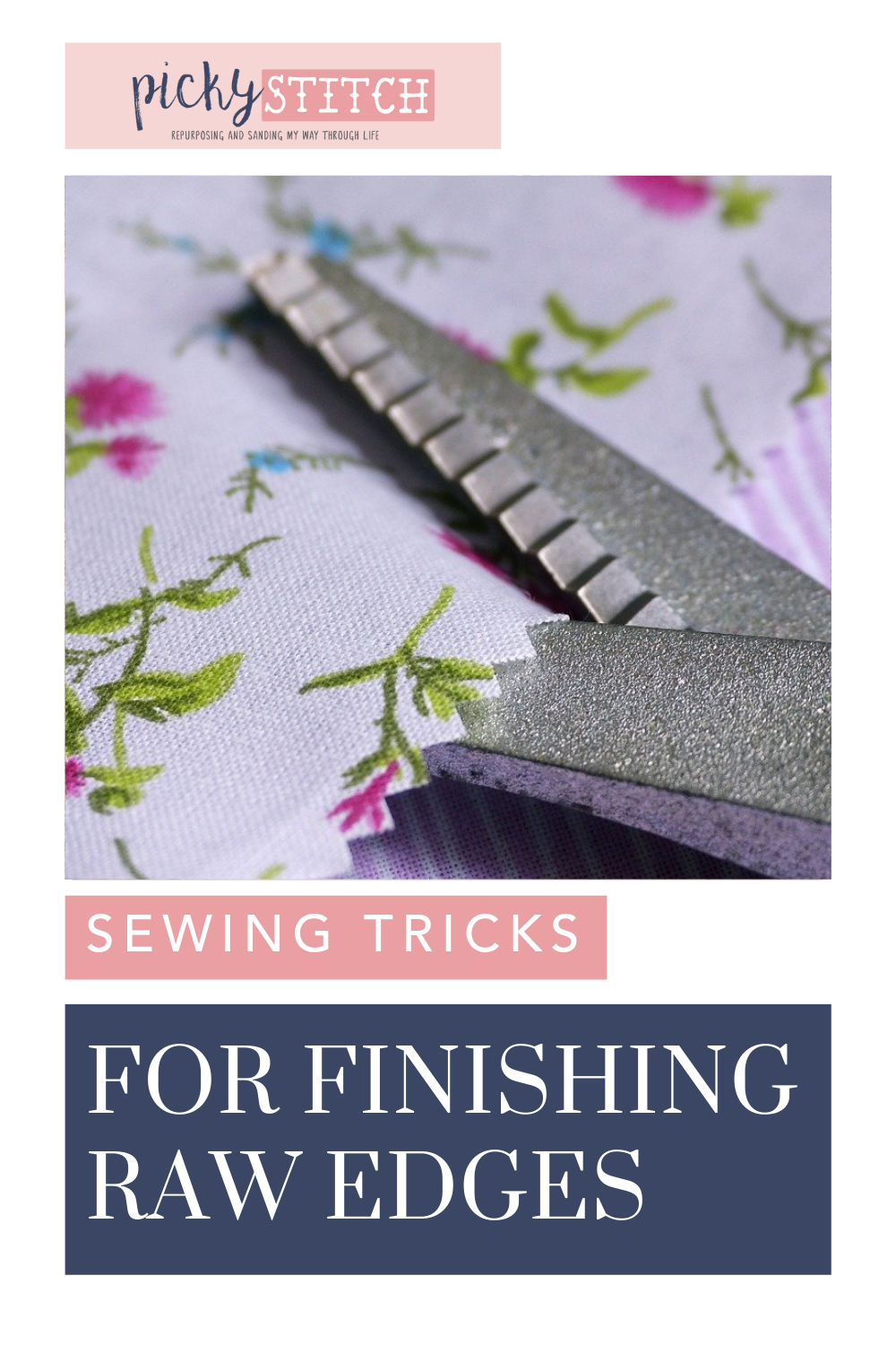 Pickystitch.com is loaded with tips and ideas to help you tackle any DIY project. Not sure how to clean up the edges on your sewing projects? Find out all of the ways you can finish edges today!